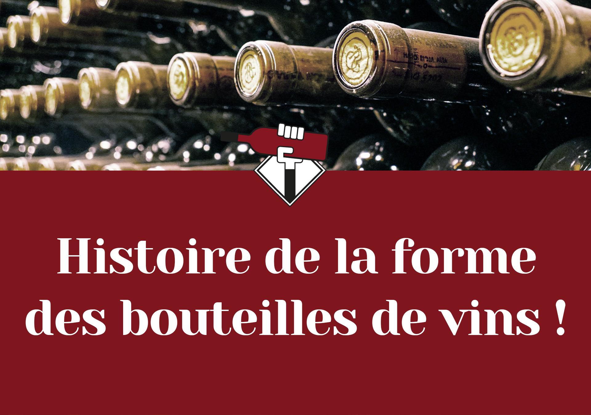 DECANTEUR histoire de la forme des bouteilles de vins français